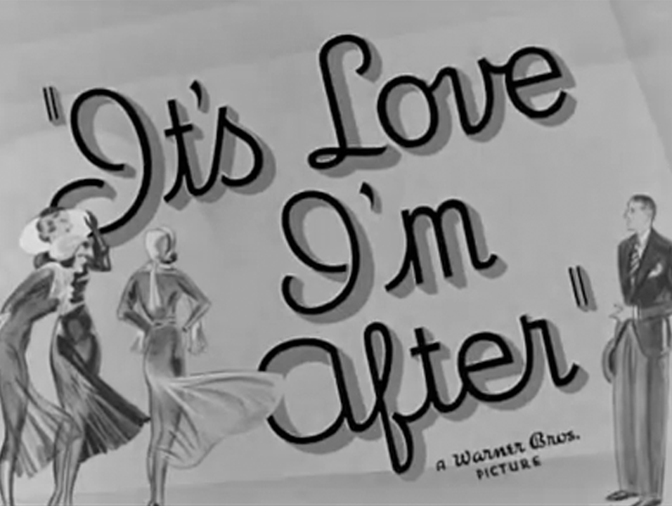 It's Love I'm After (1939)