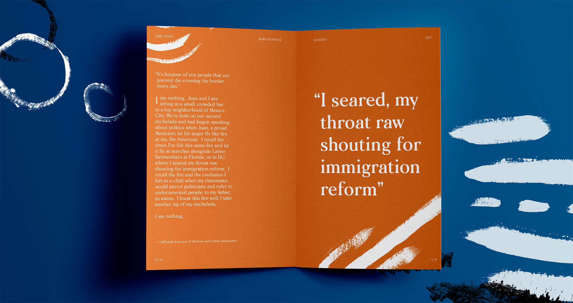 "A pamphlet that reads, ""I seared my throat raw shouting for immigration reform."""
